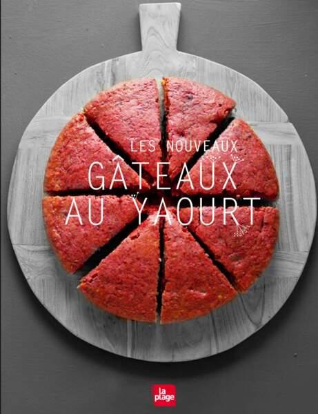 Les nouveaux gâteaux au yaourt : le livre