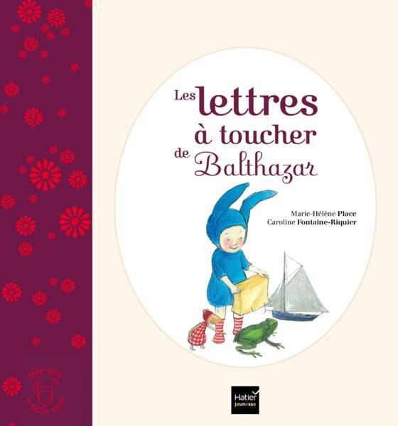 Montessori : les lettres à toucher de Balthazar - Hatier