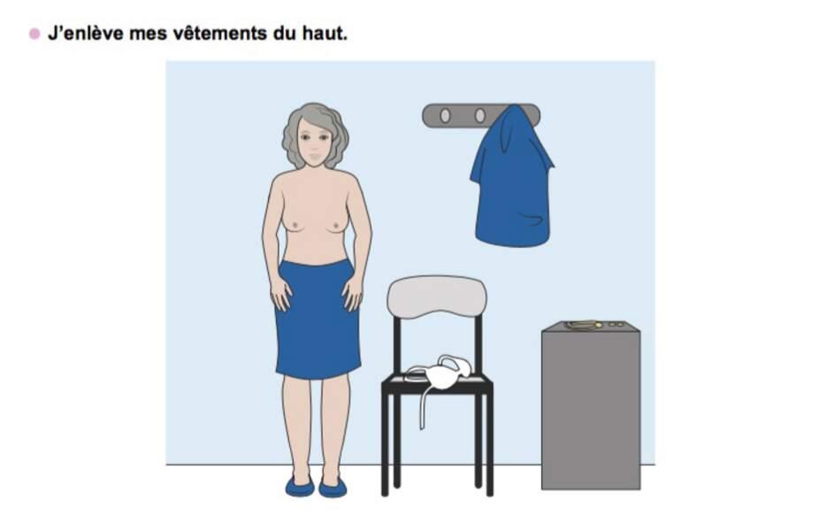 Etape 2 : retirez vos vêtements