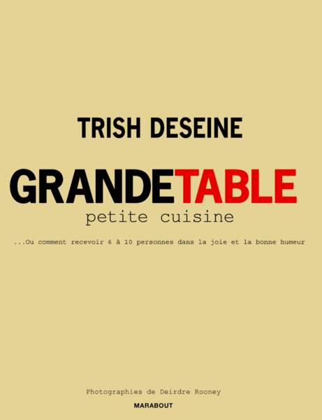 Grande table, petite cuisine…