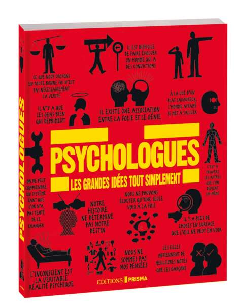 Psychologues , Les grandes idées tout simplement, Ed. Prisma, 25,99 euros