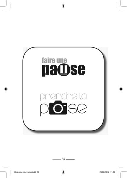 Pause et pose