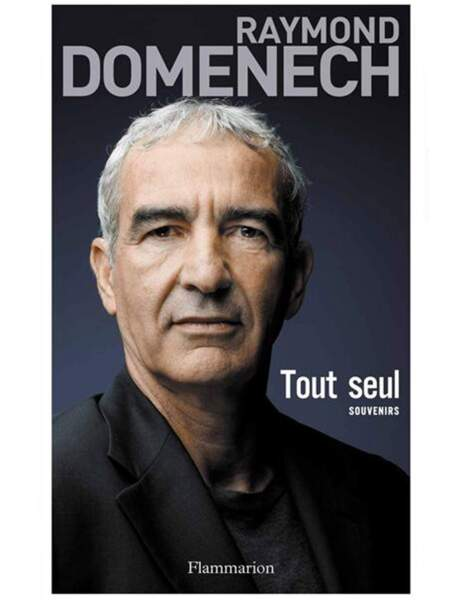 Tout seul, Raymond Domenech, Ed. Flammarion, 19,90 euros