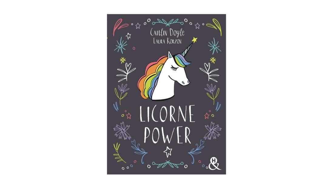 LE livre incontournable pour tous les licornes addicts… et ceux qui vont le devenir !