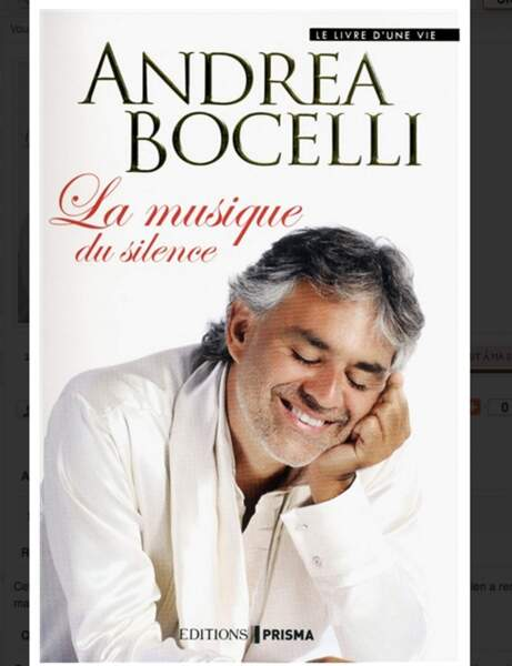 Andrea Bocelli, La musique du silence, Editions Prisma, 19,95 euros