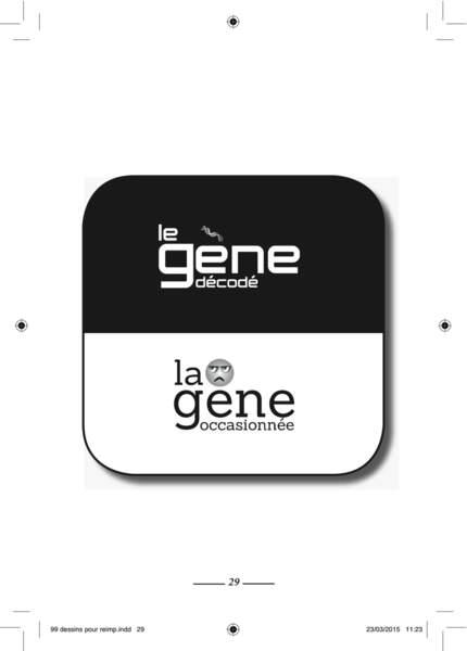 Le gène et la gêne