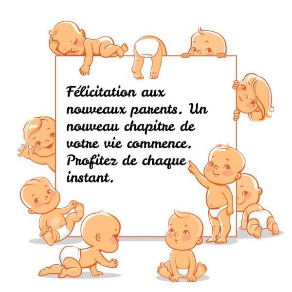 Félicitation aux nouveaux parents.