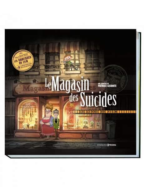 Le magasin des suicides, Patrice Leconte/Jean Teulé, Ed. Prisma, 29,95 euros