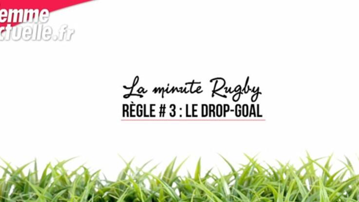 Qu'est-ce que le drop goal ?