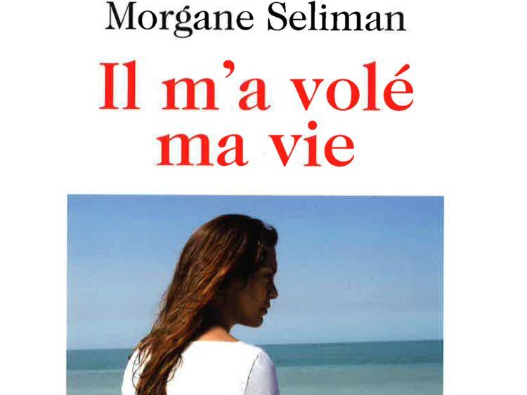 Il M A Vole Ma Vie Le Temoignage Bouleversant D Une Femme Battue