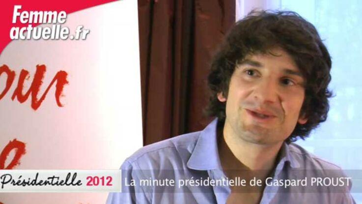 La minute présidentielle de Gaspard Proust