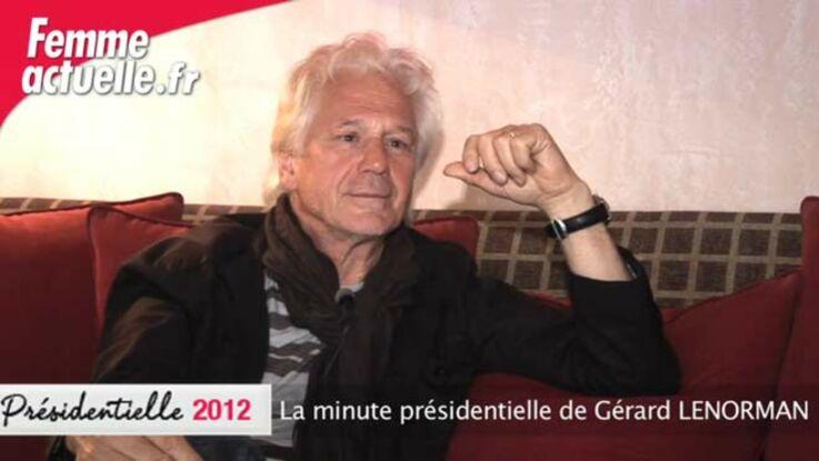 La minute présidentielle de Gérard Lenorman
