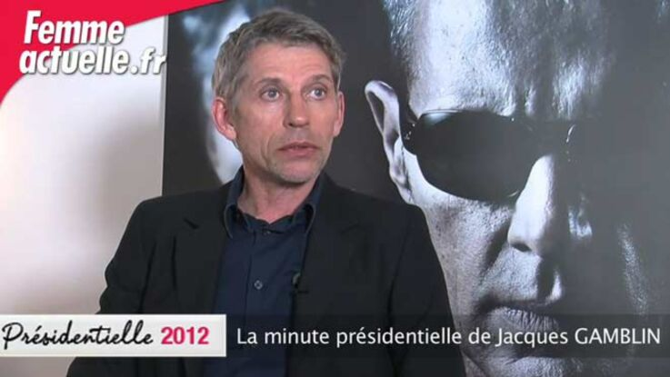 La minute présidentielle de Jacques Gamblin