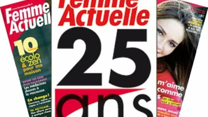Femme Actuelle : 25 ans, ça se fête