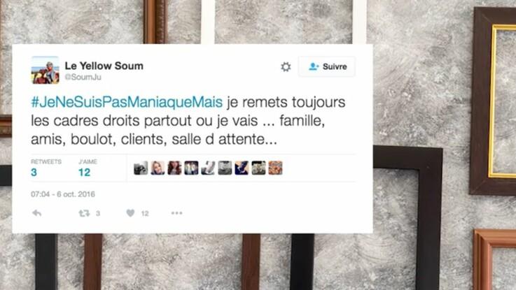 #jenesuispasmaniaquemais, les tweets qui nous font rire (et penser... à nous-mêmes !)