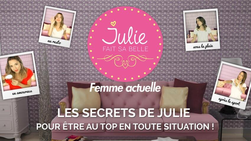 Julie fait sa belle, votre nouvelle série beauté vidéo