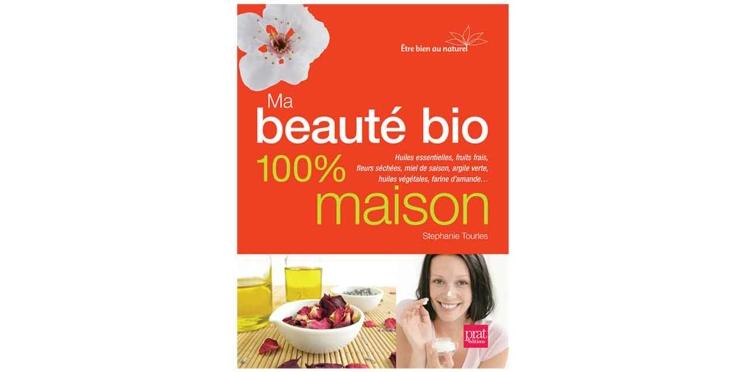 Fabriquez vous-même vos produits avec Ma Beauté Bio 100 % maison
