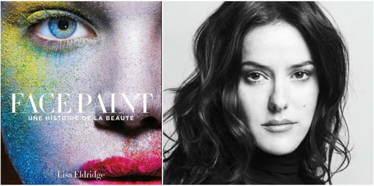 Maquillage, le nouveau livre de Lisa Eldridge