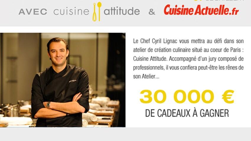 Concours  de cuisine : votre recette jugée par Cyril Lignac