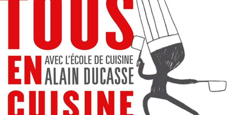 """L'école de cuisine Alain Ducasse relance son concours """"Tous en cuisine"""""""