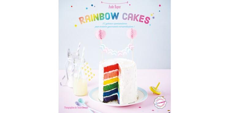 Rainbow cakes, des gâteaux extraordinaires !