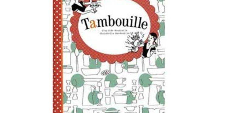 Tambouille : la cuisine en dessins