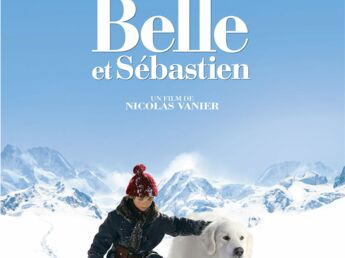 Coup de coeur ciné : Belle et Sébastien et Loulou, l'incroyable semaine