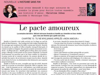 """Inédit: Histoire sans fin """"Le pacte amoureux"""" le chapitre 15 par Christine Orban"""