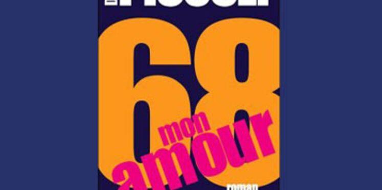 Critique de 68, mon amour, de Daniel Picouly