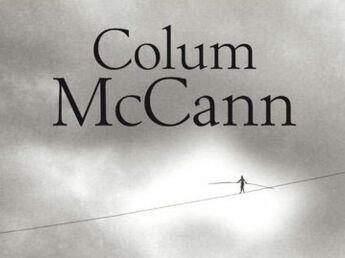 Et que le vaste monde poursuive sa course folle, de Colum Mccann