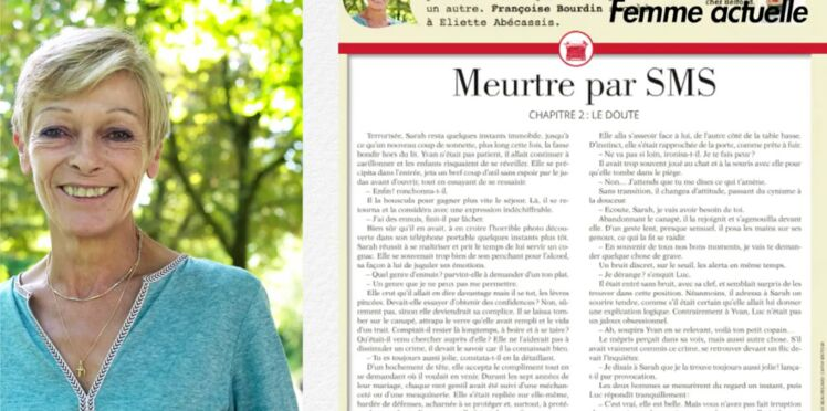 Inédit: Histoire sans fin, le chapitre 2 signé Françoise Bourdin