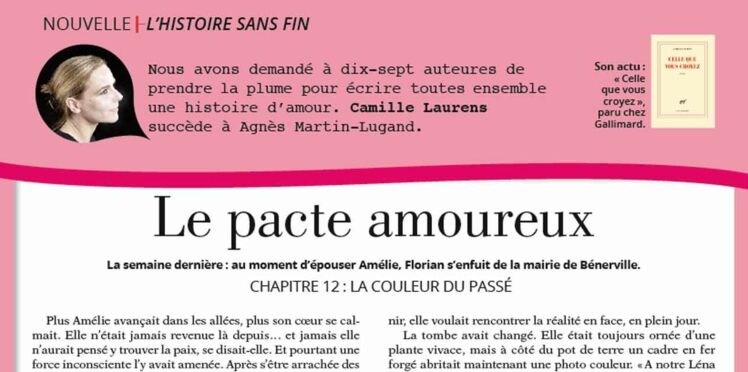 """Inédit: Histoire sans fin """"Le pacte amoureux"""" le chapitre 12 par Camille Laurens"""