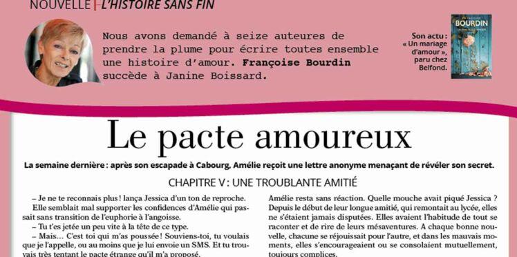 """Inédit: Histoire sans fin """"Le pacte amoureux"""" le chapitre 5 par Françoise Bourdin"""