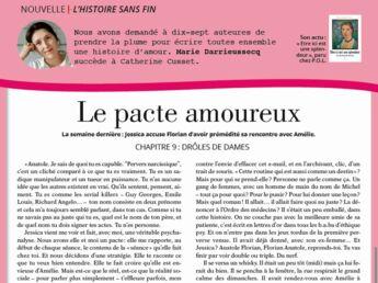 """Inédit: Histoire sans fin """"Le pacte amoureux"""" le chapitre 9 par Marie Darrieussecq"""