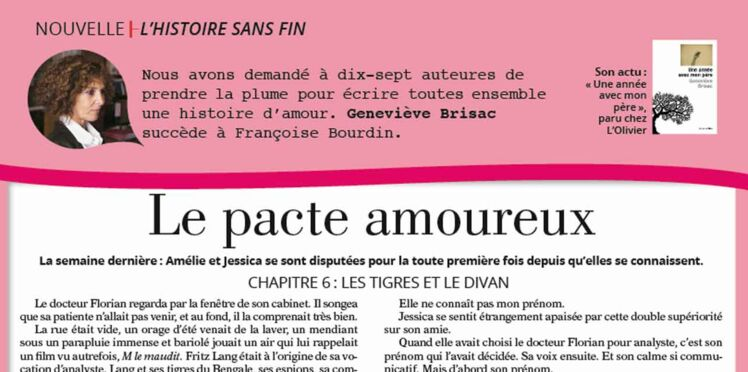 """Inédit: Histoire sans fin """"Le pacte amoureux"""" le chapitre 6 par Geneviève Brisac"""