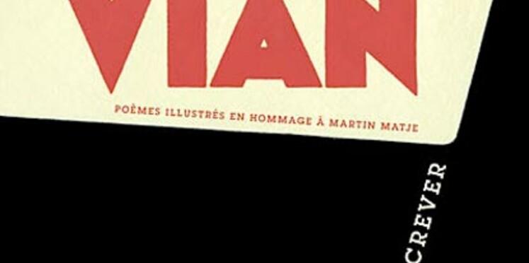 Je voudrais pas crever, de Boris Vian