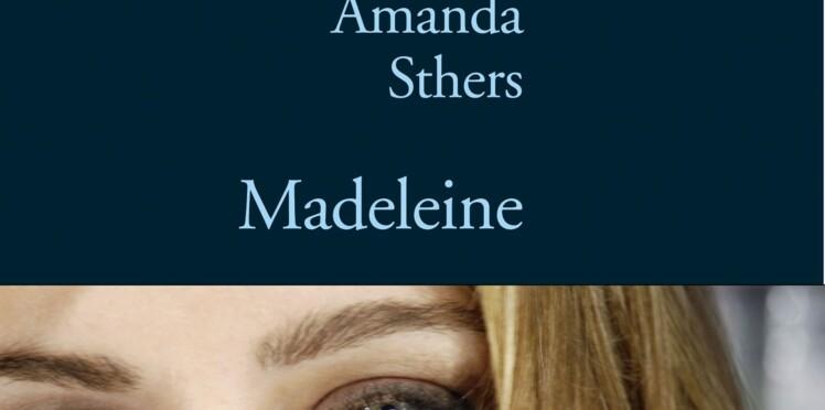 « Madeleine », d'Amanda Sthers