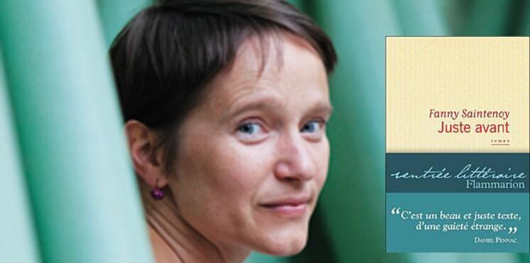 Rentrée littéraire 2011 : Juste avant, de Fanny Saintenoy