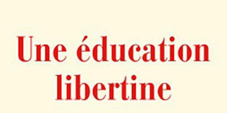 Une éducation libertine, de Jean-Baptiste del Amo