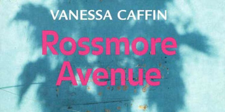 Emmenagez sur Rossmore avenue, grâce au livre de Vanessa Caffin