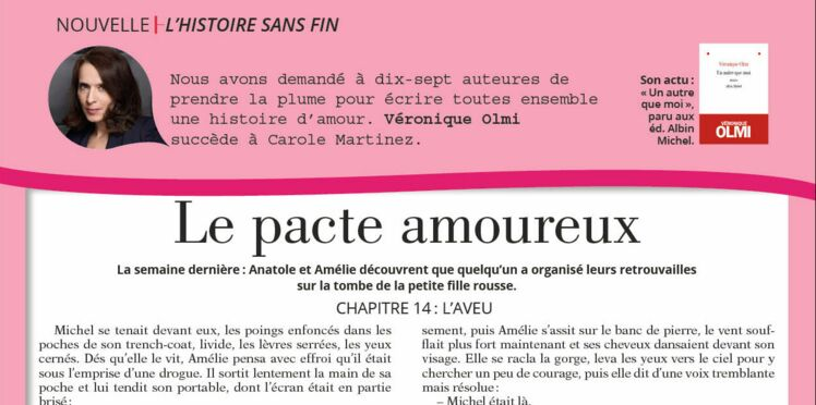 """Inédit: Histoire sans fin """"Le pacte amoureux"""" le chapitre 14 par Véronique Olmi"""