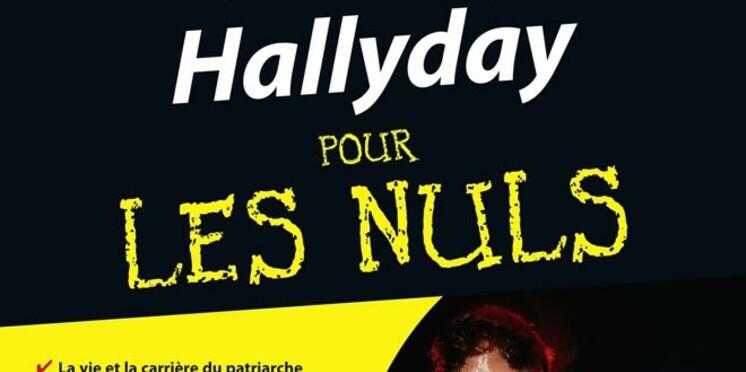Johnny Hallyday : sa vie et son oeuvre pour les nuls