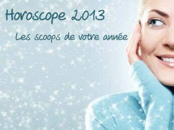Horoscope 2013 : les scoops de votre année