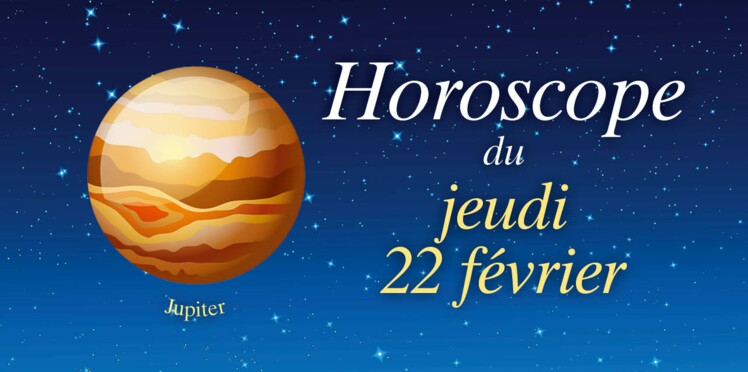 Horoscope du jeudi 22 février par Marc Angel