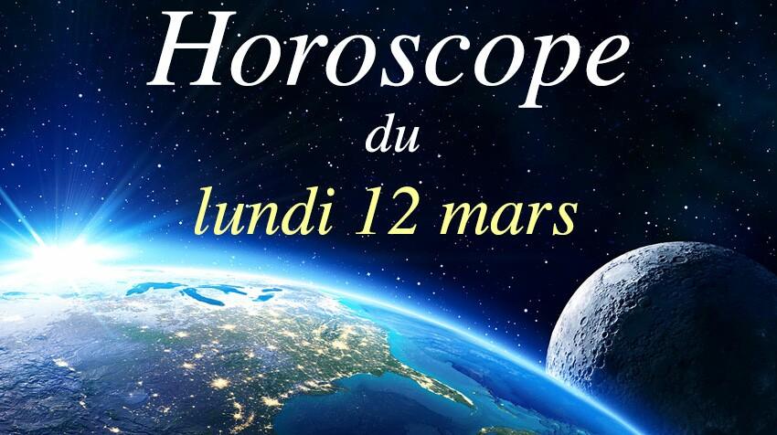 Horoscope du lundi 12 mars par Marc Angel