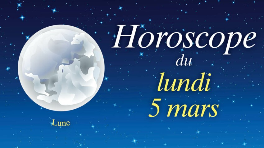 Horoscope du lundi 5 mars par Marc Angel