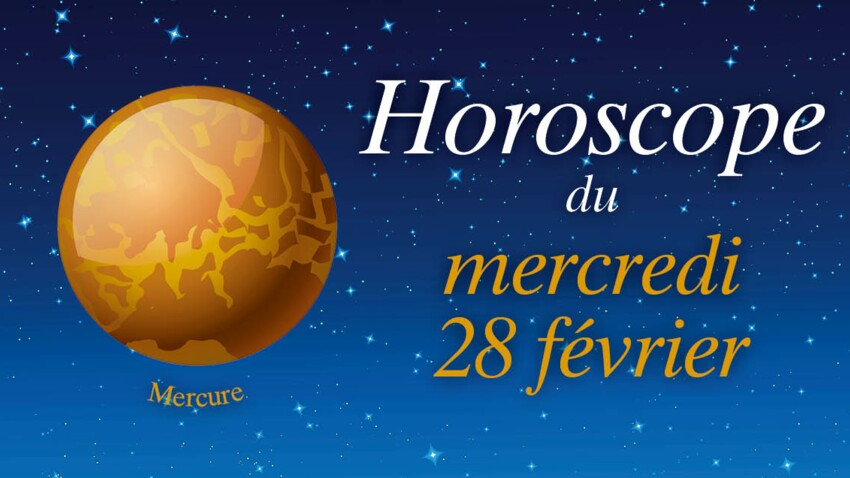 Horoscope du mercredi 28 février par Marc Angel
