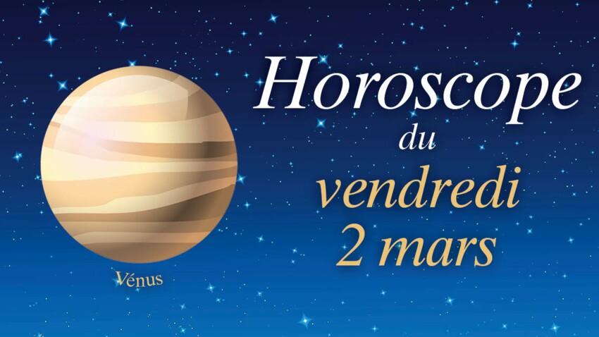 Horoscope du vendredi 2 mars par Marc Angel