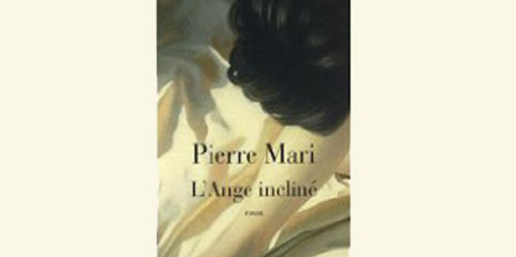 L'ange incliné, de Pierre Mari