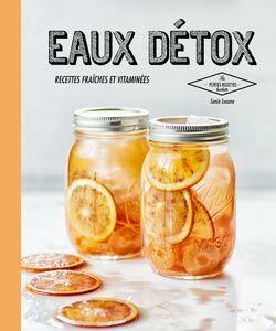 detox water la nouvelle boisson healthy femme actuelle le mag. Black Bedroom Furniture Sets. Home Design Ideas